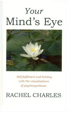 What We May Be  The Vision and Techniques of Psychosynthesis     Psychosynthesis  A Collection of Basic Writings